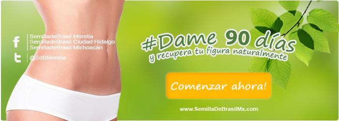 dame-90-dias-semilla-de-brasil-Mx